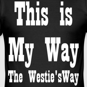 This is My Way White - Men's Slim Fit T-Shirt