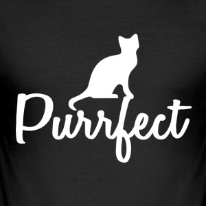 Cats are perfect - gift idea - Men's Slim Fit T-Shirt