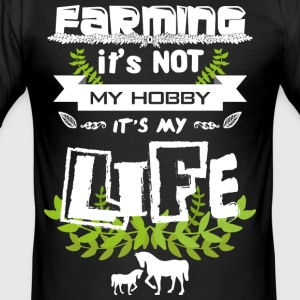 Farming it's not my hobby - Men's Slim Fit T-Shirt