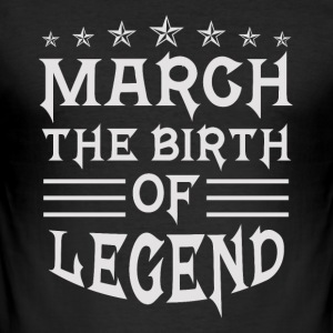 March - the birth of the legend - Men's Slim Fit T-Shirt