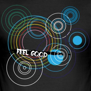 Feel Good - Männer Slim Fit T-Shirt