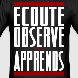Listen observe and learn - Men's Slim Fit T-Shirt
