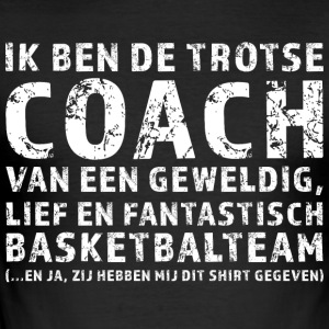 Trotse Coach Basketbalteam - slim fit T-shirt