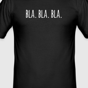 bla bla bla - Slim Fit T-shirt herr