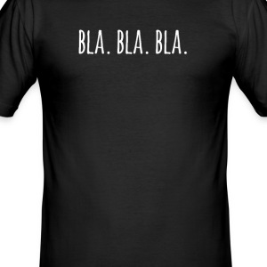 bla bla bla - Slim Fit T-skjorte for menn