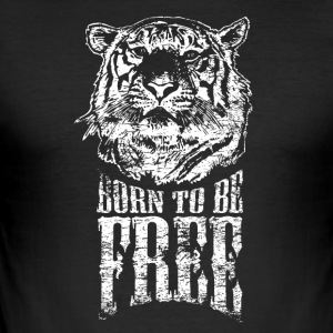 Born to be free! - Men's Slim Fit T-Shirt