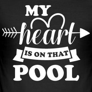 My heart is on did pool - Men's Slim Fit T-Shirt