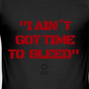 No time to bleed - Men's Slim Fit T-Shirt