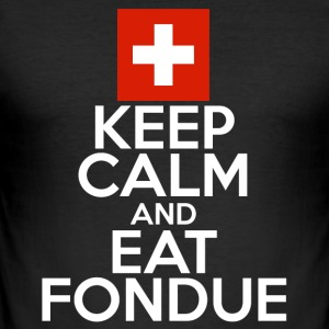 Stay relaxed and eat fondue funny sayings - Men's Slim Fit T-Shirt