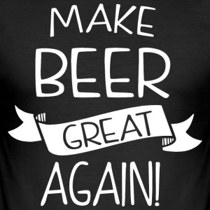 Make beer great again - Männer Slim Fit T-Shirt