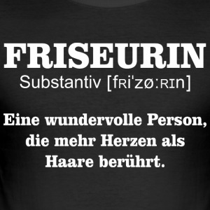 Friseurin Substantiv - Männer Slim Fit T-Shirt