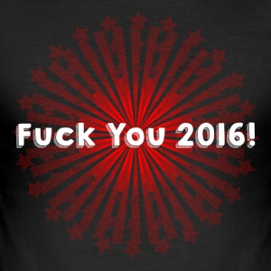 Fuck you 2016 - Männer Slim Fit T-Shirt