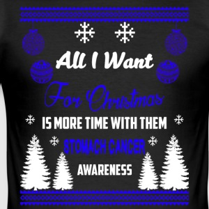 Stomach Cancer Awareness! All I Want For Christmas - Men's Slim Fit T-Shirt