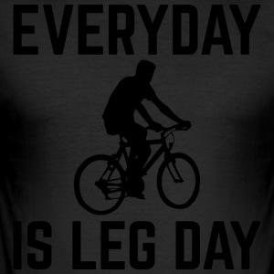 Everyday is Leg Day - Männer Slim Fit T-Shirt
