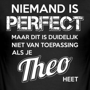Niemand is perfect. Persoonlijk cadeau Theo. - slim fit T-shirt