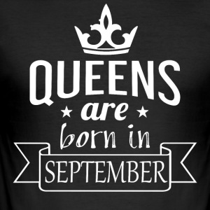 Queens are born in September - Men's Slim Fit T-Shirt