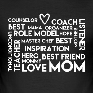 Being a Mum Means Doing all jobs - Mom Love - Men's Slim Fit T-Shirt