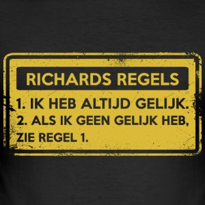 Richards regels. Origineel cadeau. - slim fit T-shirt