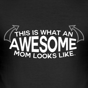 ! Mothers Day - Awesome Mum! - Men's Slim Fit T-Shirt