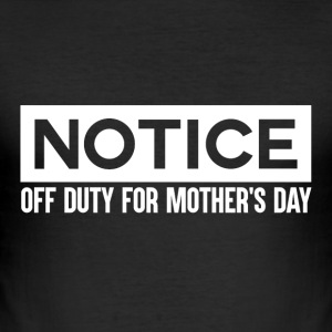 OFF DUTY - Mothersday - Slim Fit T-skjorte for menn