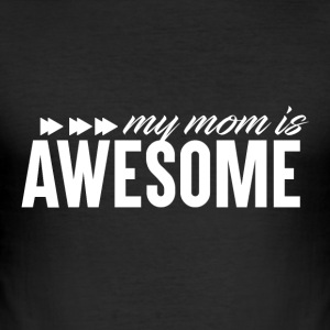 Awesome MOM - Mothersday - Slim Fit T-skjorte for menn