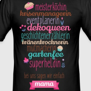 Multitalent Mama - Männer Slim Fit T-Shirt