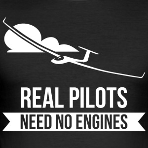 Real Pilots Need No Enginges zweefvliegtuig flier - slim fit T-shirt