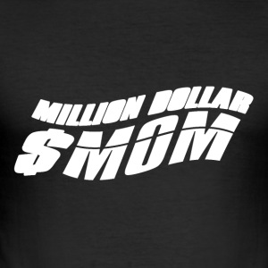 $ One million Mom - Mothersday - Men's Slim Fit T-Shirt