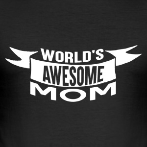 Worlds Awesome MOM - Men's Slim Fit T-Shirt