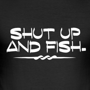 Shut Up and Fish - Fiske Addiction - Slim Fit T-skjorte for menn