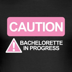 JGA / Bachelor: Caution - Bachelorette - Men's Slim Fit T-Shirt