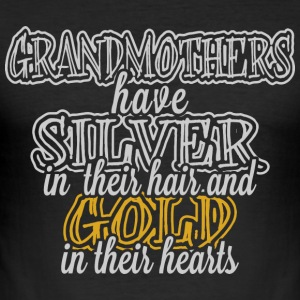 Grandmothers Have Gold In Their Hearts - Men's Slim Fit T-Shirt