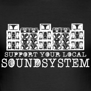 Support your local soundsystem - Men's Slim Fit T-Shirt