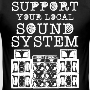 support you local soundsystem - Männer Slim Fit T-Shirt