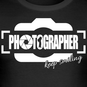 PHOTOGRAPHER KEEP SMILING - Männer Slim Fit T-Shirt