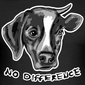 No Difference Between Dog and Cow - Men's Slim Fit T-Shirt