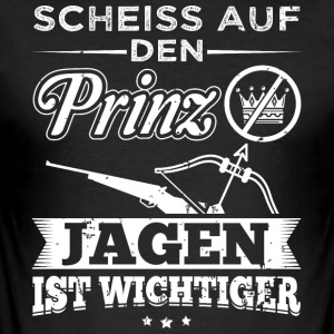 jagen SCHEISS PRINZ - Männer Slim Fit T-Shirt