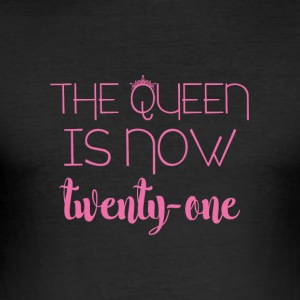 21 Birthday: The Queen is now twenty-one - Men's Slim Fit T-Shirt