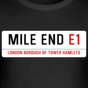 Mile End Street Sign - Men's Slim Fit T-Shirt