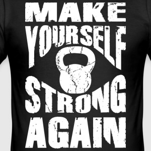 Make yourself strong again KB - Männer Slim Fit T-Shirt