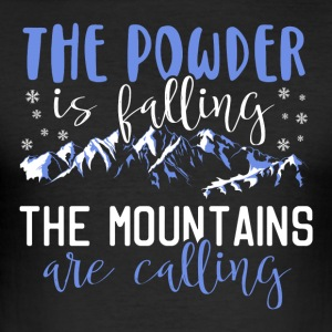 The powder is falling - The mountains are calling - Men's Slim Fit T-Shirt