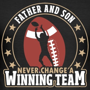Father And Son - Never Change A Winning Team - Men's Slim Fit T-Shirt