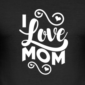 I love MOM - Mummy - Men's Slim Fit T-Shirt
