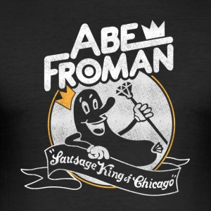 Pølse King of Chicago Abe Froman - Herre Slim Fit T-Shirt