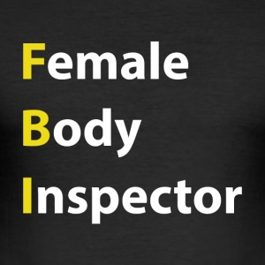 Female Body Inspector - Slim Fit T-skjorte for menn