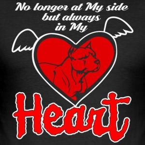 No longer at my side but always in my heart - Men's Slim Fit T-Shirt