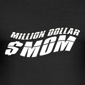$ One million Mummy - Mum Power! - Men's Slim Fit T-Shirt