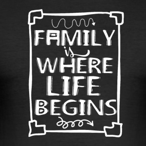 Family Is my Life - Männer Slim Fit T-Shirt