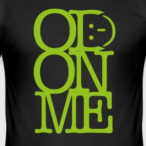 OD ON ME – Lime - Men's Slim Fit T-Shirt