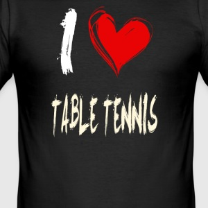 I love table tennis - Männer Slim Fit T-Shirt